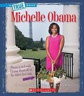 Michelle Obama by Christine Taylor-Butler (Hardback, 2015)