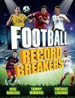 Football Record Breakers by Clive Gifford (Paperback, 2017)