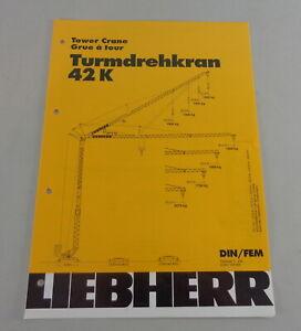 Data Sheet / Technical Description Liebherr Tower Crane 42 K From 03/1997