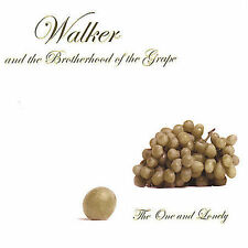 The One And Lonely By Walker And The Brotherhood Of The Grape