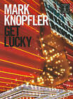 Mark Knopfler: Get Lucky - Guitar Tab by Omnibus Press (Paperback, 2009)