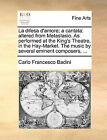 La Difesa D'Amore; A Cantata: Altered from Metastasio. as Performed at the King's Theatre, in the Hay-Market. the Music by Several Eminent Composers, ... by Carlo Francesco Badini (Paperback / softback, 2010)
