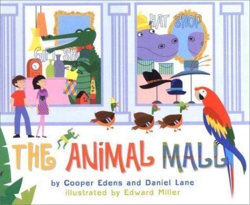 The Animal Mall by Cooper Edens; Daniel Lane