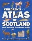Children's Atlas of Scotland by Theodore Rowland-Entwistle (Hardback, 2000)