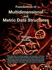 Foundations of Multidimensional and Metric Data Structures by Hanan Samet (Hardback, 2006)