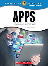 Apps: From Concept to Consumer (Calling All Innova