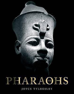 The Pharaohs by Joyce Tyldesley (Hardback, 2009)