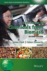 Introduction to Chemicals from Biomass by John Wiley & Sons Inc (Hardback, 2015)