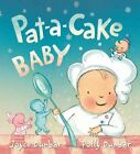 Pat-A-Cake Baby by Joyce Dunbar (Hardback, 2015)