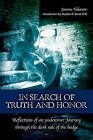 In Search of Truth and Honor: Reflections of an Undercover Journey Through the Dark Side of the Badge by Joanne Takasato (Paperback / softback, 2009)