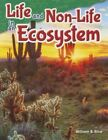 Life and Non-Life in an Ecosystem (Grade 5) by William Rice (Paperback / softback, 2015)