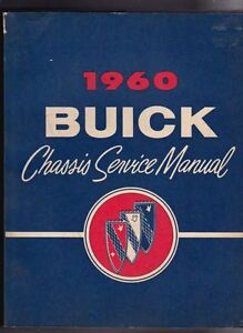 1960 BUICK LE SABRE INVICTA ELECTRA & 225 US CHASSIS Factory Shop Manual