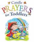 Candle Prayer for Toddlers by Helen Prole (Hardback, 2008)