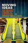 Moving Ideas: Multimodality and Embodied Learning in Communities and Schools by Peter Lang Publishing Inc (Paperback, 2013)