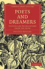 Poets and Dreamers: Studies and Translations from the Irish by Augusta Gregory (Paperback, 2010)