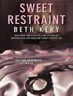 Sweet Restraint by Beth Kery (CD-Audio, 2013)