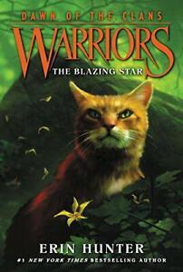 Warriors-Dawn-of-the-Clans-4-The-Blazing-Star-by-Hunter-Erin-NEW-Book-FREE