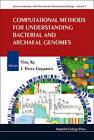Computational Methods for Understanding Bacterial and Archaeal Genomes by Imperial College Press (Hardback, 2008)