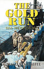 The Gold Run: U.S.S. Trout (SS-202) by Gerald R Menefee (Paperback / softback, 2009)