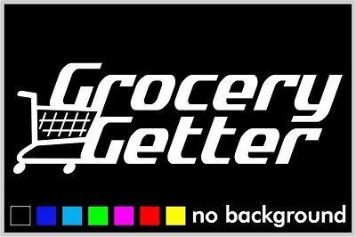 Grocery Getter Bumper Sticker Decal Euro Drift Car Window Bumper Funny Illest at