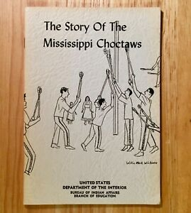 THE-STORY-OF-THE-MISSISSIPPI-CHOCTAWS-Bureau-of-Indian-Affairs-1958