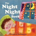 The Night Night Book by Marianne Richmond (Board book, 2011)