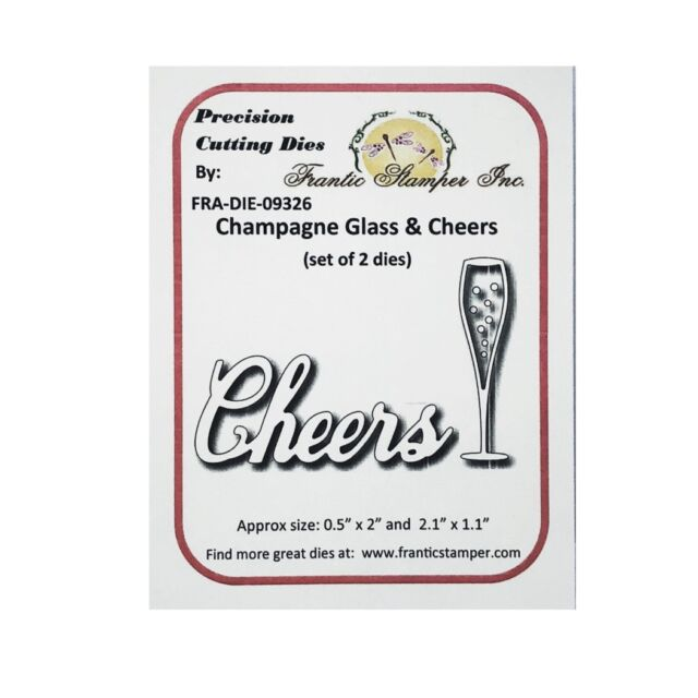 Wedding Champagne Glass Cheers word metal die cut Frantic Stamper cutting dies
