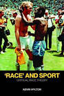 Race  and Sport: Critical Race Theory by Kevin Hylton (Paperback, 2008)
