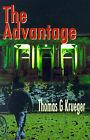 The Advantage by Thomas G Krueger (Paperback / softback, 2001)