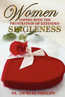 Women Coping with the Frustration of Extended Singleness by Dr Charles Phillips (Paperback / softback, 2004)