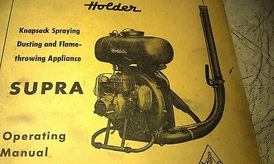 Farming & Agriculture 1961 Holder Knapsack Spraying Dusting & Flame Throwing App Oper Manual