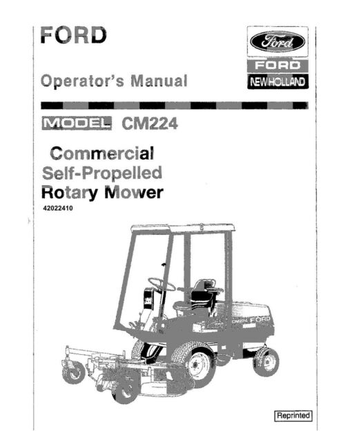NEW HOLLAND Ford CM224 Commercial Self Propelled Rotary Mower OPERATORS on