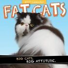 Fat Cats 2017 Calendar Jackson Kate