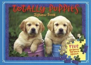 Totally Puppies Jigsaw Book [With Five 48-Piece Jigsaws] - Board book - GOOD
