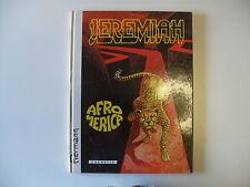 R2  Cartonato in francese JEREMIAH  n.  7 del 1982 AFROMERICA  Hermann