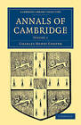 Annals of Cambridge 5 Volume Paperback Set by Charles Henry Cooper (Multiple copy pack, 2009)