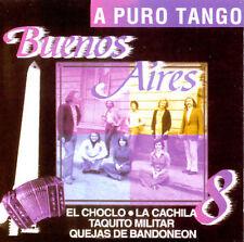 Buenos Aires 8, A Puro Tango, El Choclo CD
