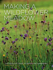 Making a Wildflower Meadow by Pam Lewis (Paperback, 2015)