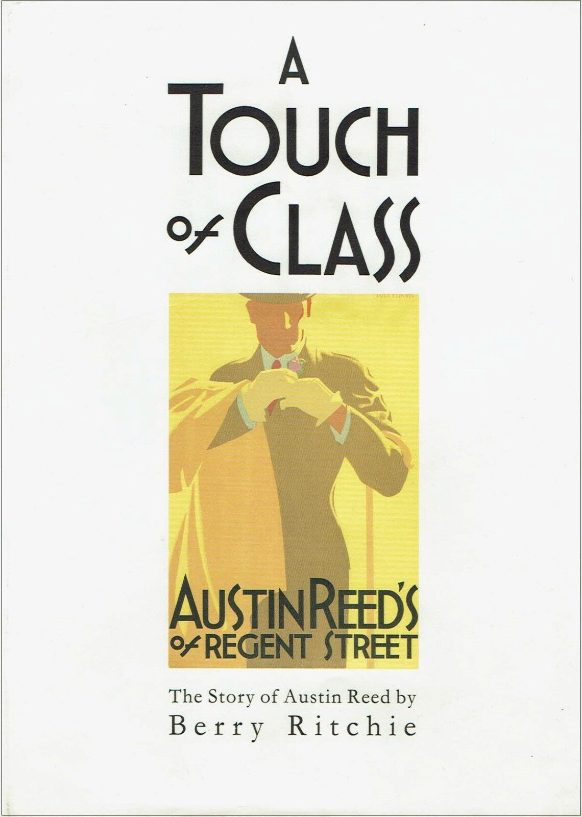 A Touch Of Class Story Of Austin Reed By Berry Ritchie Hardback 1990 For Sale Online Ebay