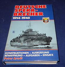 Peter Arndt - Deutsche Sperrbrecher 1914-1945