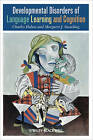 Developmental Disorders of Language Learning and Cognition by Margaret J. Snowling, Charles Hulme (Hardback, 2008)