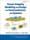 Power Integrity Modeling and Design for Semiconductors and Systems by Ege Engin, Madhavan Swaminathan (Hardback, 2007)