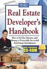 The Real Estate Developer's Handbook: How to Set Up, Operate, and Manage a Finan