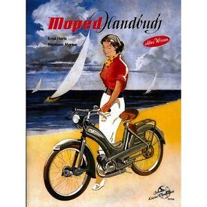 Moped-Restaurierung-Handbuch-Mofa-Motoren-Heinkel-Zuendapp-Rex-NSU-Sachs-Ilo-Buch