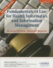 Fundamentals of Law for Health Informatics and Information Management by Melanie S Brodnik (Paperback / softback, 2013)