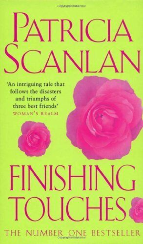 Finishing Touches By Patricia Scanlan. 9780553812909