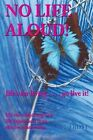 No Life Aloud!: Life's for Living... Go Live it! by Alison Helen Frost (Paperback, 2014)