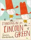 Standing in for Lincoln Green by David Mackintosh (Paperback, 2014)