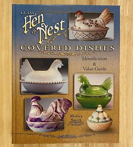 GLASS-HEN-ON-NEST-COVERED-DISHES-Identification-amp-Value-Guide-2007-LIKE-NEW