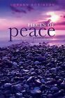Pieces of Peace: Christian, Inspirational, and Motivational Poems by Lorann Robinson (Paperback / softback, 2015)